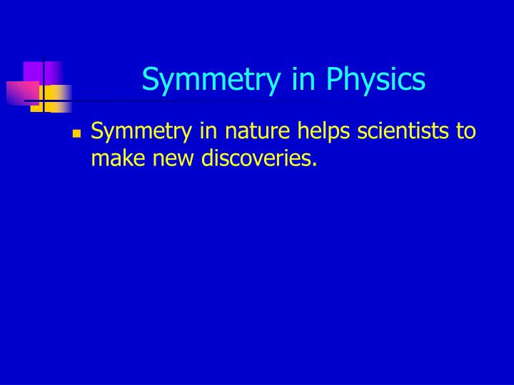 Symmetry in physics