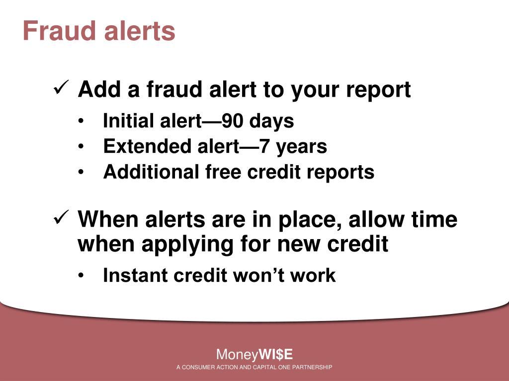 Fraud alerts