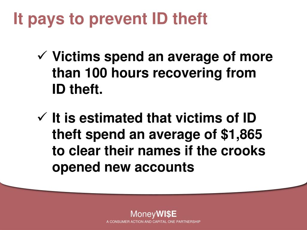 It pays to prevent ID theft