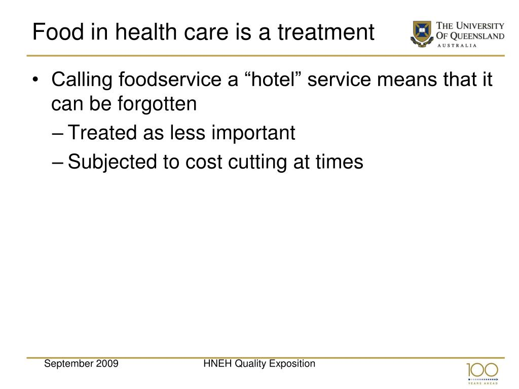 Food in health care is a treatment