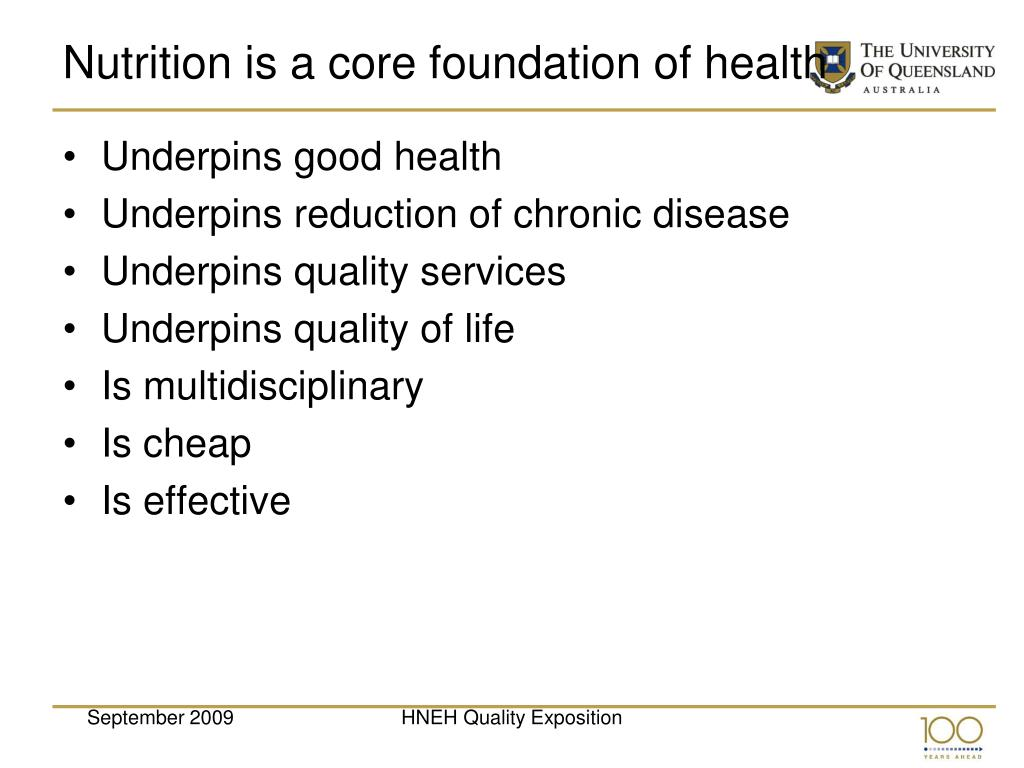 Nutrition is a core foundation of health