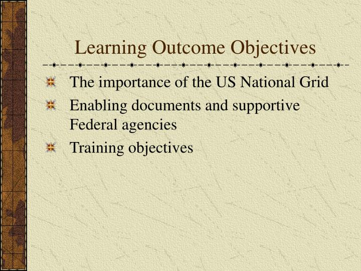 Learning Outcome Objectives