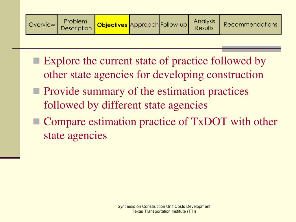 Explore the current state of practice followed by other state agencies for developing construction