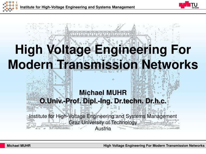 high voltage engineering for modern transmission networks n.