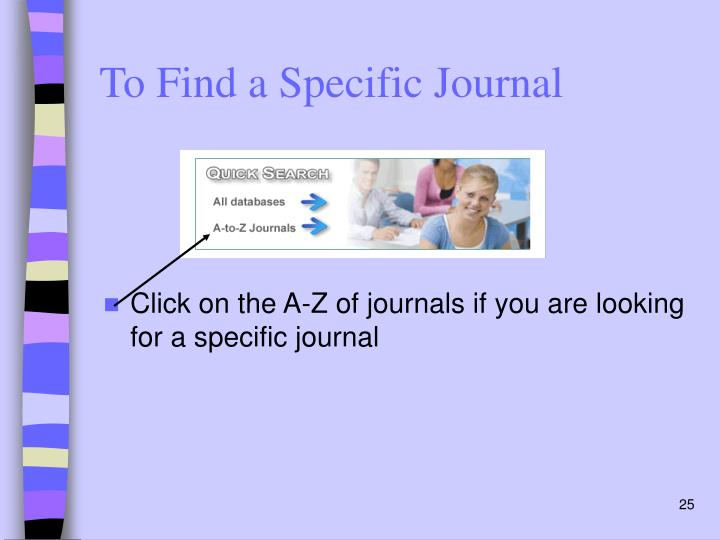 To Find a Specific Journal