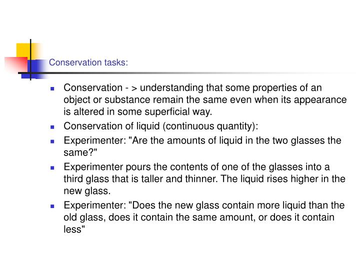 Conservation tasks: