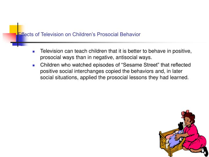 Effects of Television on Children's Prosocial Behavior