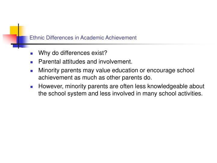 Ethnic Differences in Academic Achievement
