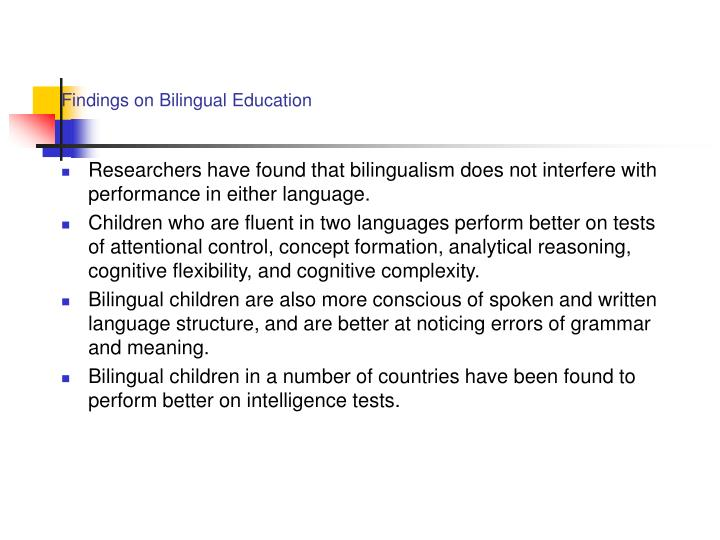 Findings on Bilingual Education