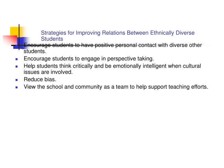 Strategies for Improving Relations Between Ethnically Diverse Students