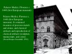 palazzo medici florence c 1440 first european museum