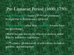 pre linnaean period 1600 1750