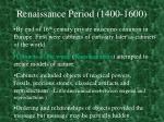renaissance period 1400 16001