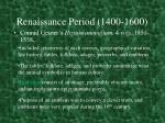 renaissance period 1400 16003
