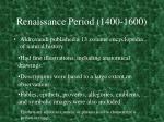 renaissance period 1400 16004