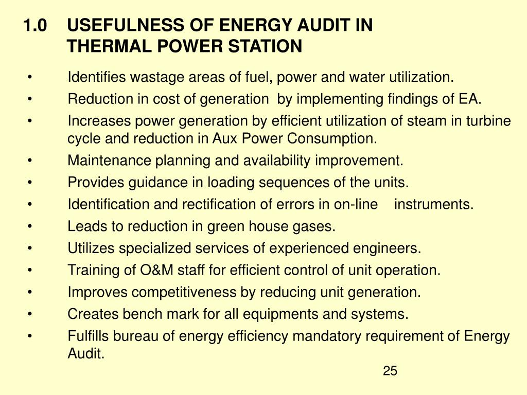 1.0    USEFULNESS OF ENERGY AUDIT IN