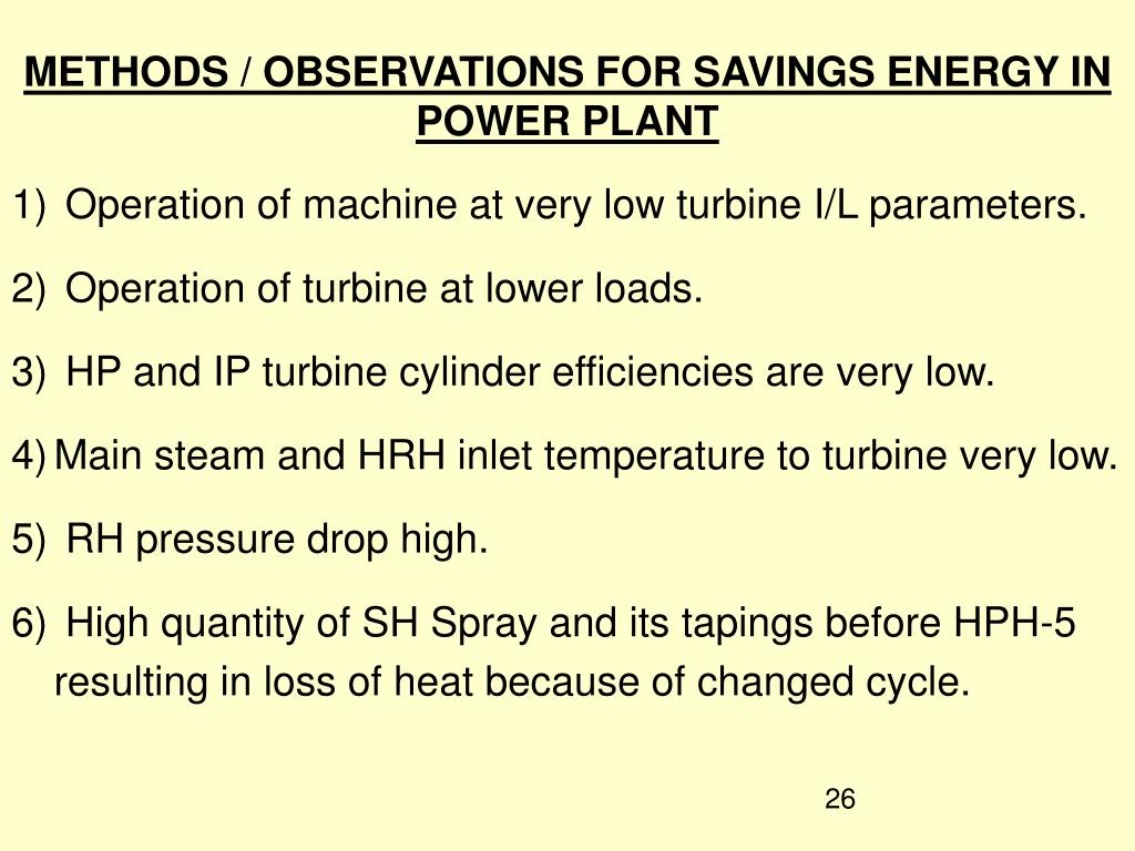 METHODS / OBSERVATIONS FOR SAVINGS ENERGY IN POWER PLANT