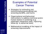 examples of potential cancer themes