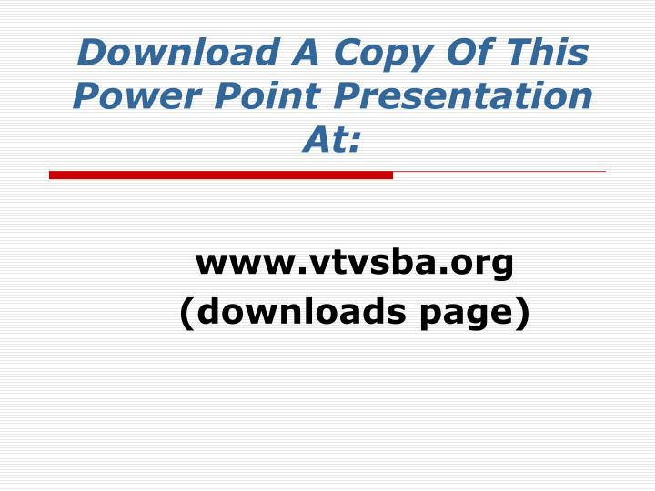 Download A Copy Of This Power Point Presentation At: