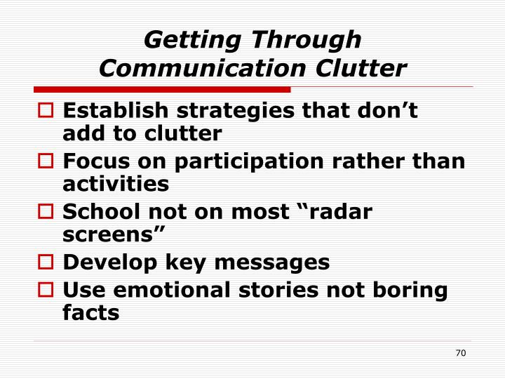 Getting Through Communication Clutter