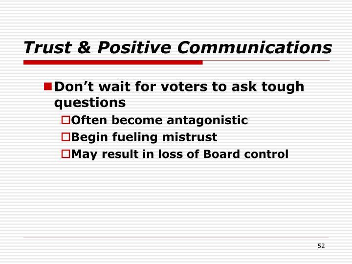 Trust & Positive Communications