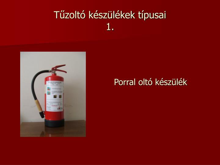 Tűzoltó készülékek típusai