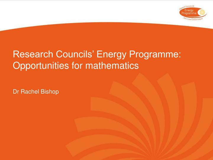 research councils energy programme opportunities for mathematics n.