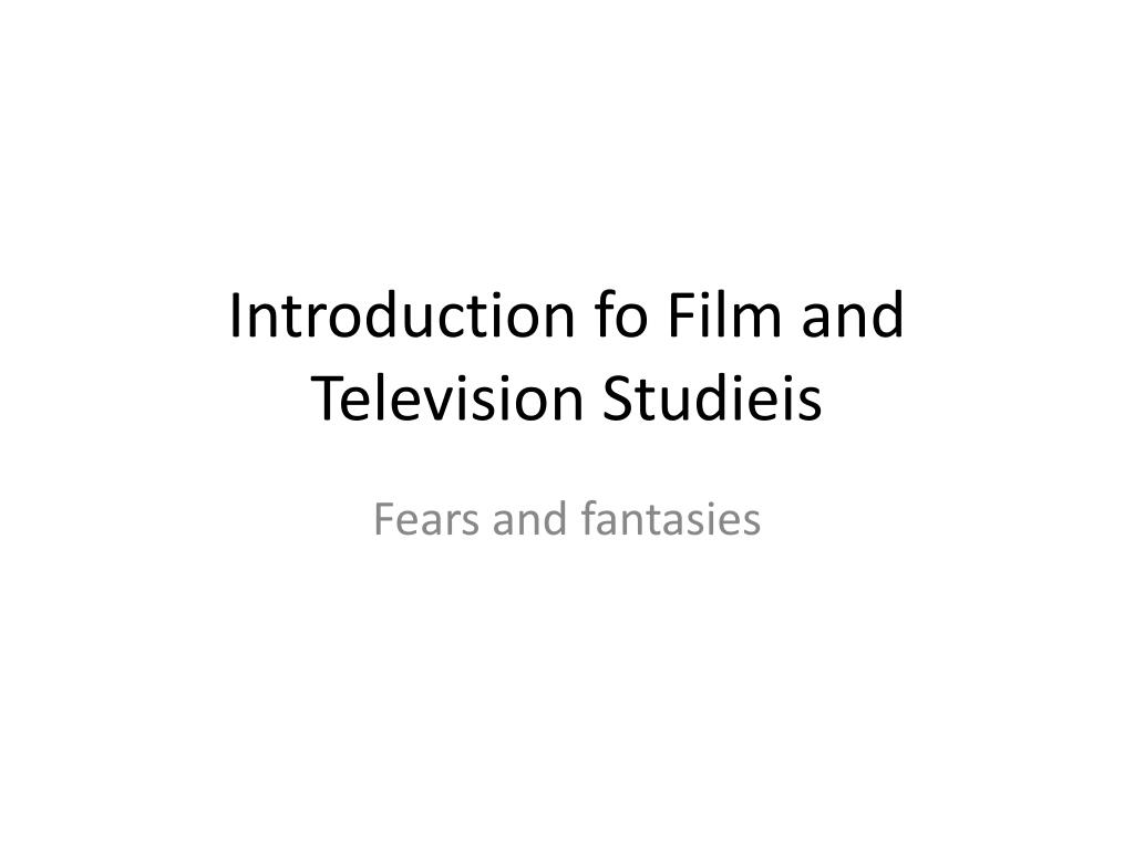 introduction fo film and television studieis
