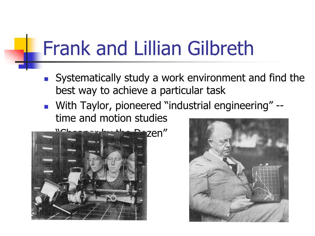 Frank and Lillian Gilbreth