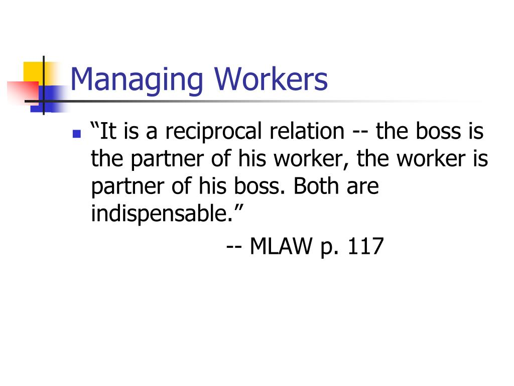 Managing Workers