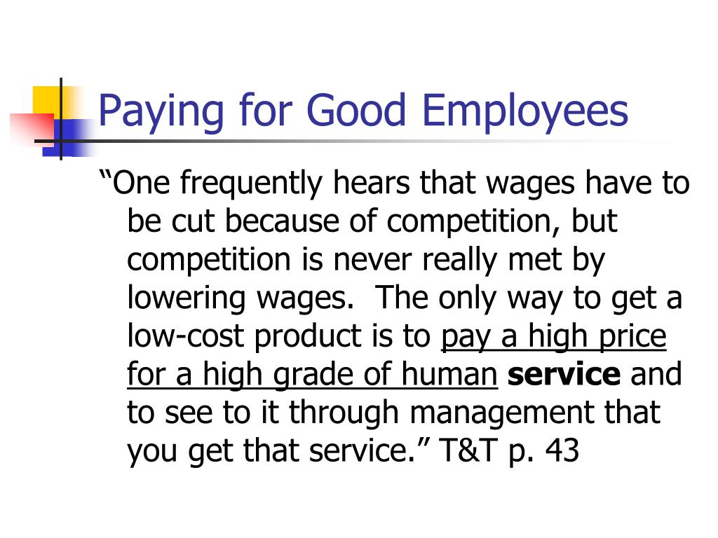 Paying for Good Employees
