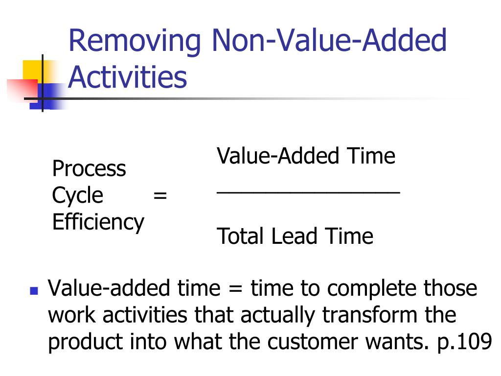 Removing Non-Value-Added Activities