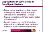 applications in some areas of intelligent systems
