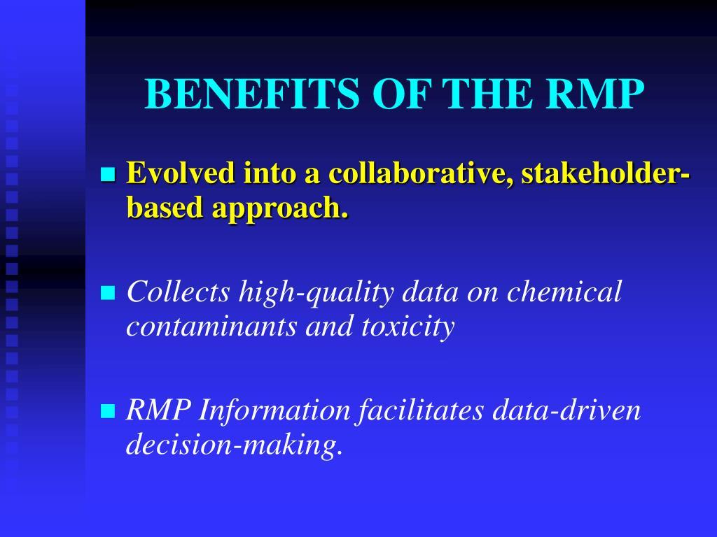 BENEFITS OF THE RMP