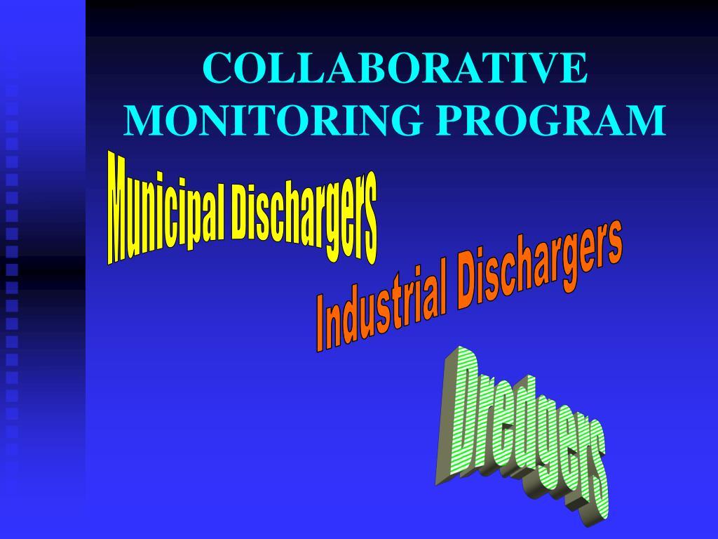 COLLABORATIVE MONITORING PROGRAM