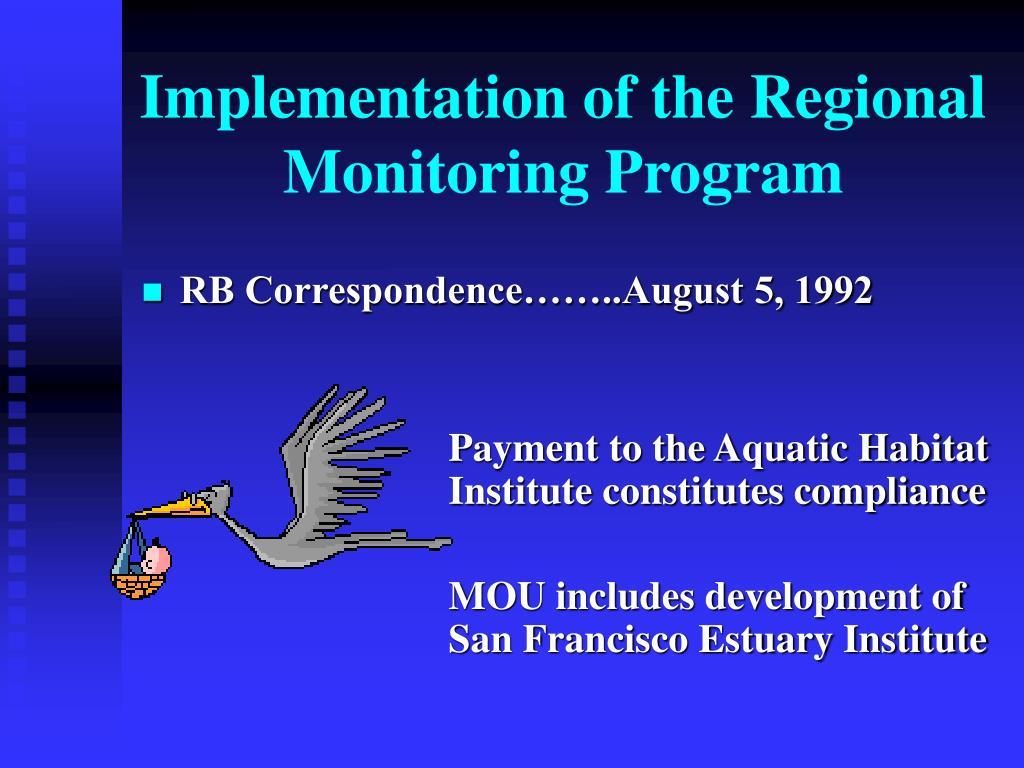 Implementation of the Regional Monitoring Program