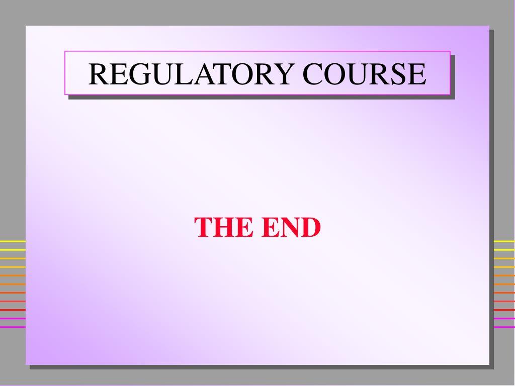 REGULATORY COURSE