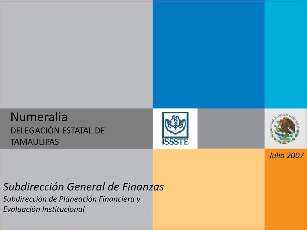 numeralia delegaci n estatal de tamaulipas l.