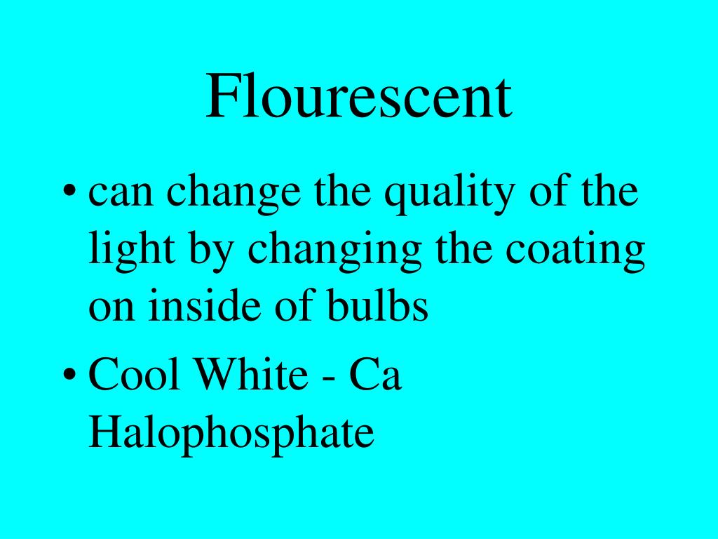 Flourescent