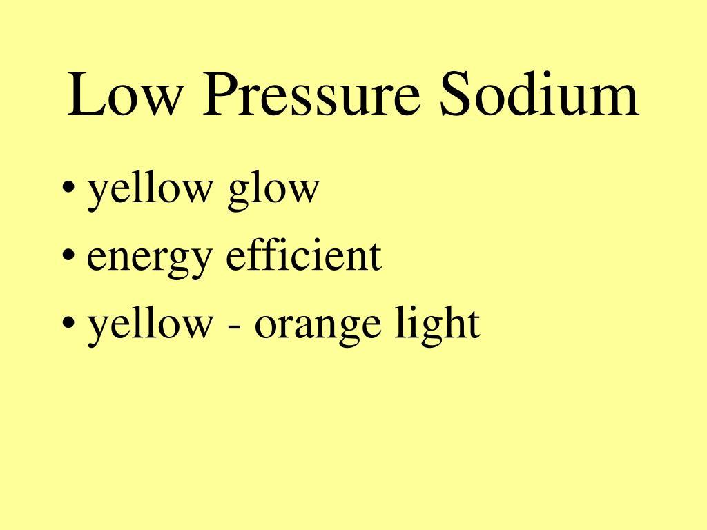 Low Pressure Sodium