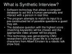 what is synthetic interview