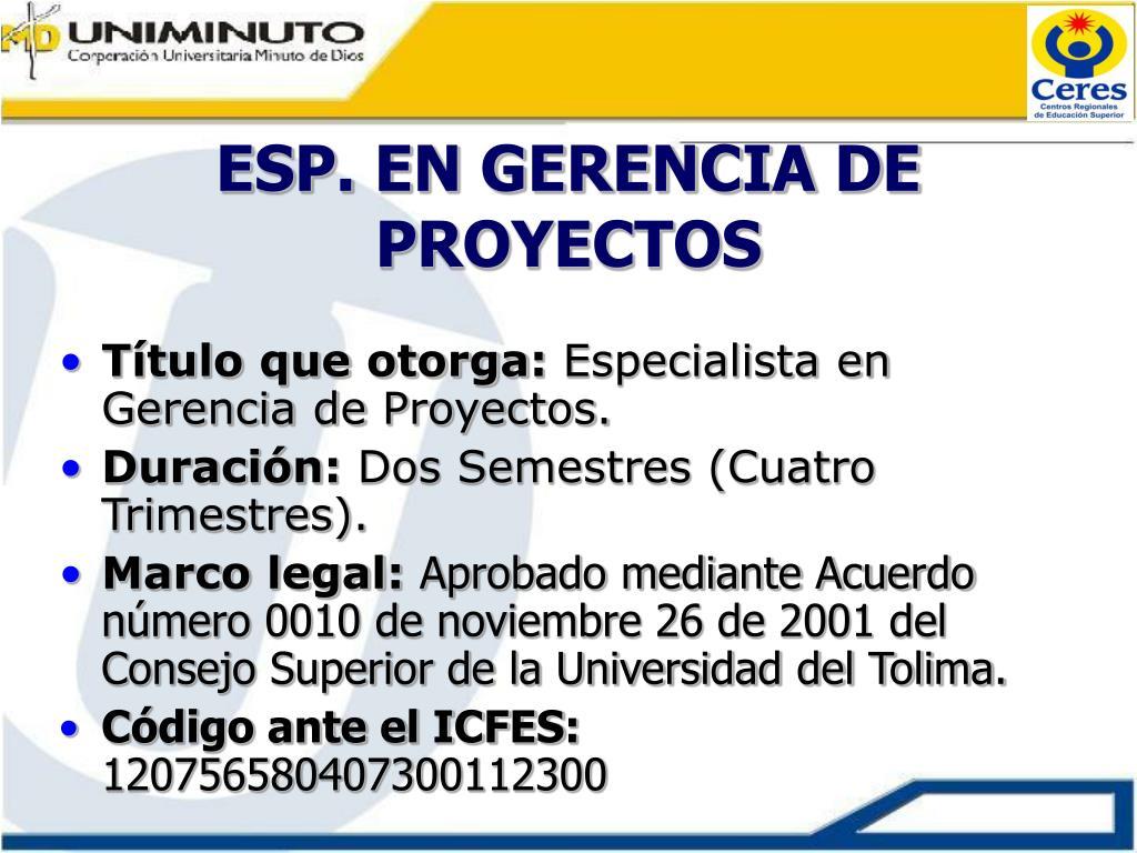 ESP. EN GERENCIA DE PROYECTOS