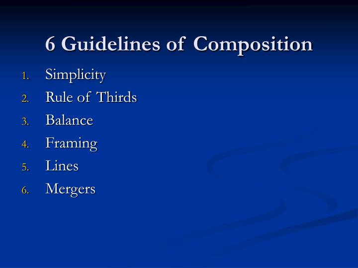 6 guidelines of composition
