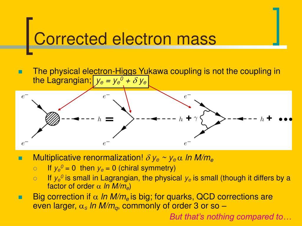 Corrected electron mass