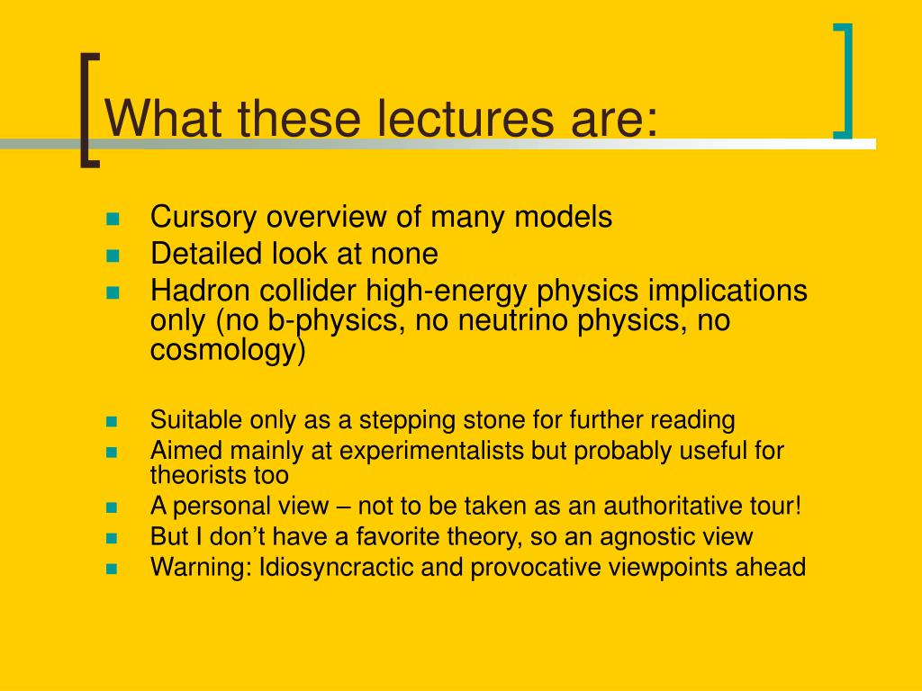 What these lectures are: