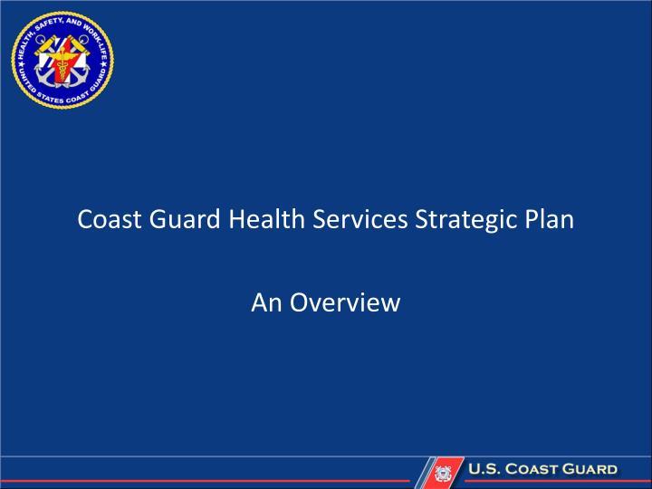 Coast Guard Health Services Strategic Plan