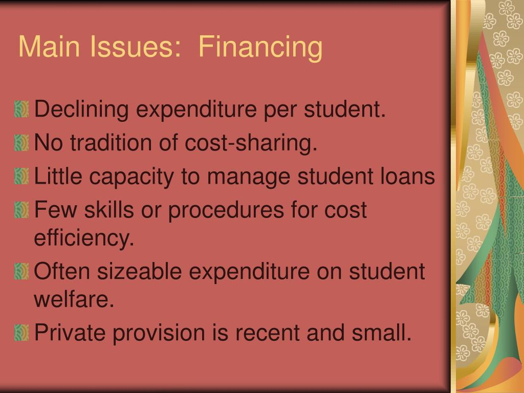 Main Issues:  Financing