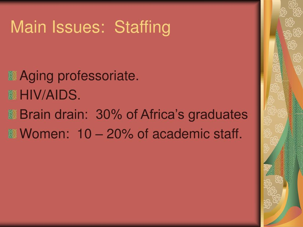 Main Issues:  Staffing