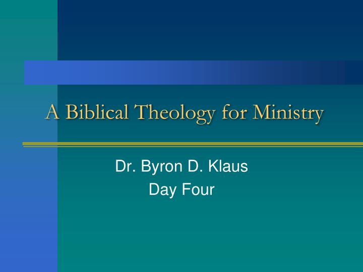 A biblical theology for ministry