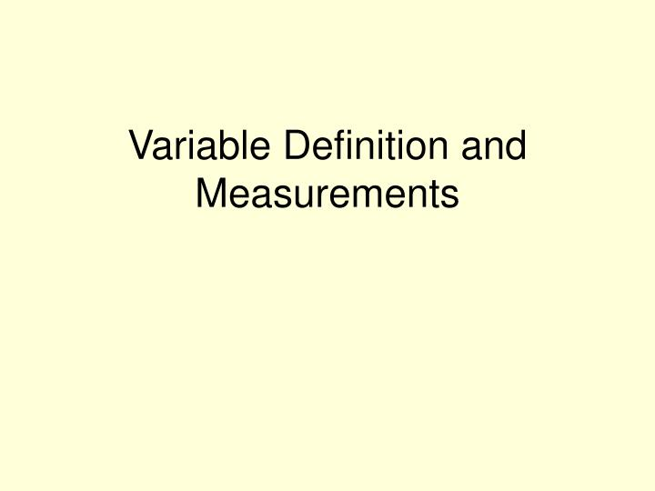 Variable Definition and Measurements